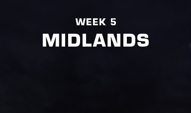 Midlands - Week 5